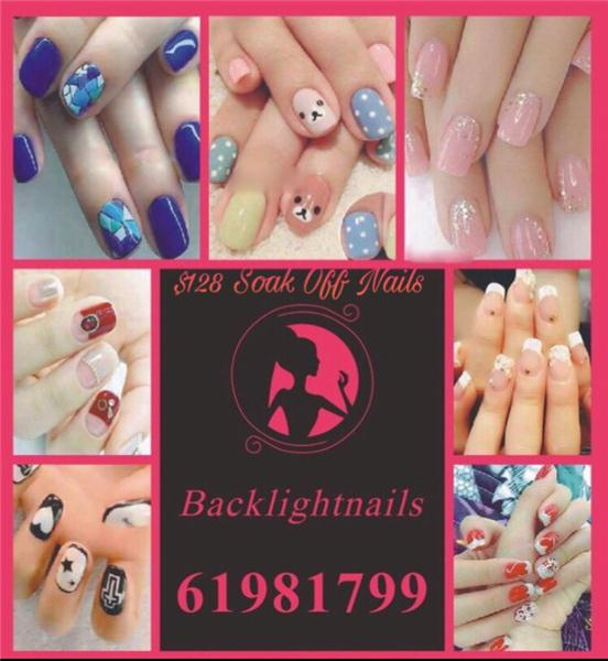 Backlightnails 逆光美甲 新張優惠 $128 Soak Off Gel 手/$248 gel 腳