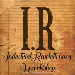 I.R. Industrial Revolutionary Workshop